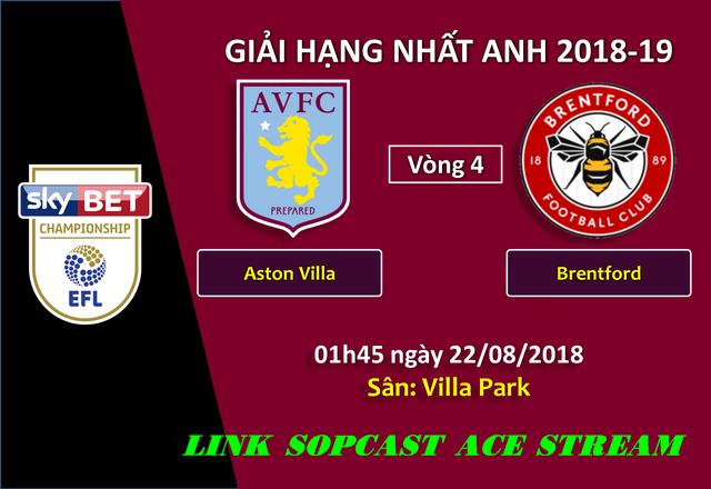 link sopcast-aston-villa-vs-brentford-giai-hang-nhat-anh-2018-19