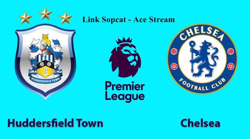 link-sopcast-huddersfield-vs-chelsea-21h00-ngay-1108