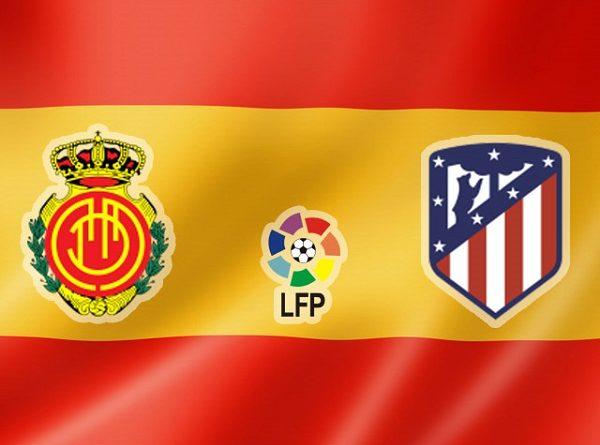 Nhận định Mallorca vs Atletico Madrid, 0h00 ngày 26/09