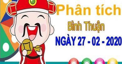 Phân tích XSBTH ngày 27/2/2020 – Phân tích xổ số Bình Thuận thứ 5