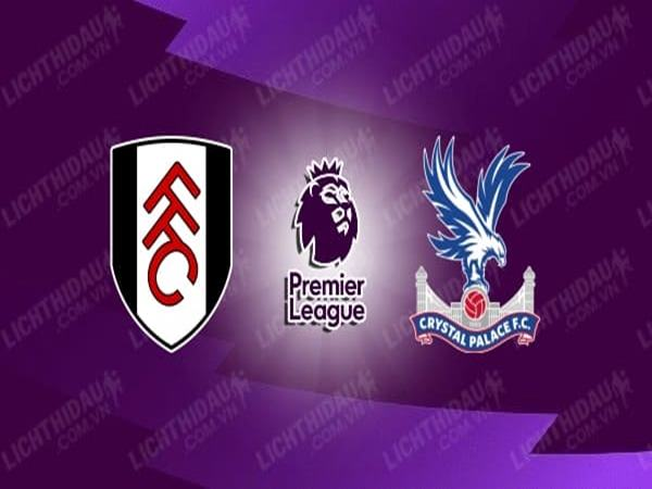 nhan-dinh-fulham-vs-crystal-palace-21h00-ngay-24-10