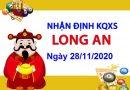 Nhận định XSLA ngày 28/11/2020 – Dự đoán xổ số Long An hôm nay