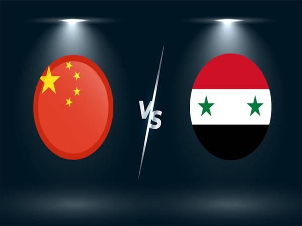 Nhận định kèo Trung Quốc vs Syria, 01h00 ngày 16/6