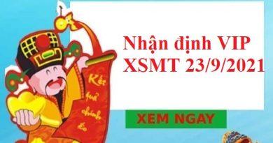 Nhận định VIP KQXSMT 23/9/2021 thứ 5