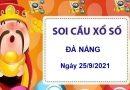 Soi cầu XSDNG ngày 25/9/2021 chốt bạch thủ lô đài Đà Nẵng