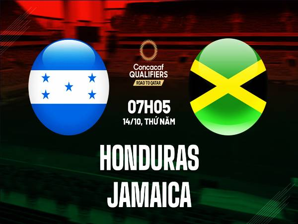 Nhận định bóng đá Honduras vs Jamaica, 07h05 ngày 14/10